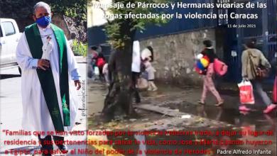 Photo of Párrocos y Religiosas denuncian que la violencia ha dejado víctimas inocentes en Caracas