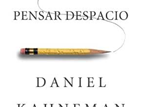 Photo of Kahneman: «Pensar rápido, pensar despacio»