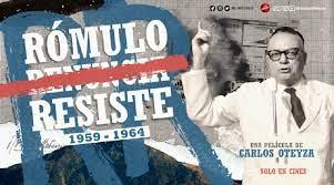 Photo of Nota sobre la película «Rómulo Resiste»